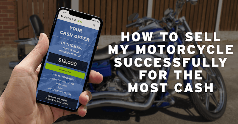 How To Sell My Motorcycle Successfully For The Most Cash